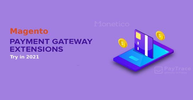 Best Magento Payment Gateway Extensions