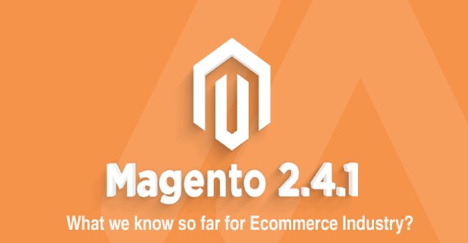 Magento 2.4.1 Released Notes