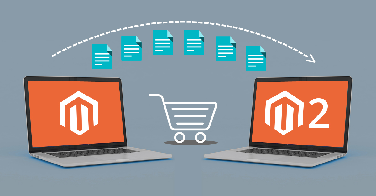 Important Benefits of choosing Magento Migration Services in 2021