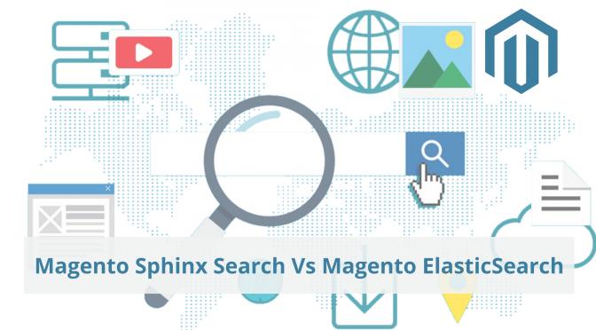 Magento Sphinx Search Vs Magento Elastic Search